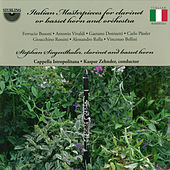 Play & Download Italian Masterpieces for Clarinet or Basset Horn and Orchestra by Cappella Istropolitana | Napster