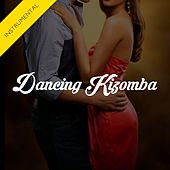 Play & Download Dancing Kizomba (Instrumental) - Single by The Harmony Group | Napster