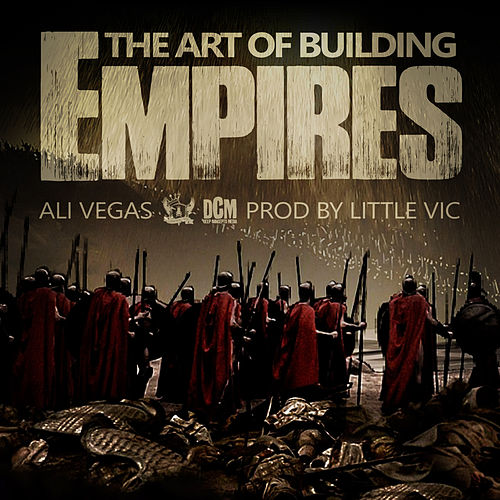 Play & Download The Art of Building Empires by Ali Vegas   Napster
