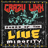 Play & Download Rock and a Hard Place (Live) by Crazy Lixx | Napster