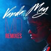 Play & Download MD (Remixes) by Vanda May | Napster