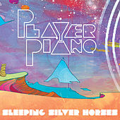 Play & Download Sleeping Silver Horses by Player Piano | Napster