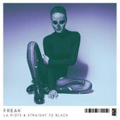 Freak by LA Riots