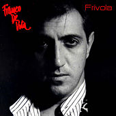 Play & Download Frívola by Franco De Vita | Napster
