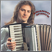 Play & Download Chango Spasiuk by Chango Spasiuk | Napster