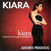 Play & Download Amores Perdidos by Kiara (Latin) | Napster