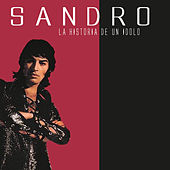 Play & Download La Historia de un Ídolo by Sandro | Napster