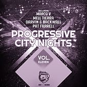 Play & Download Progressive City Nights. Vol. Eleven by Various Artists | Napster