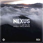 Play & Download Let Me Go by Nexus | Napster
