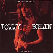 The Bottom Shelf, Vol. 1 (Original Recording Remastered) by Tommy Bolin