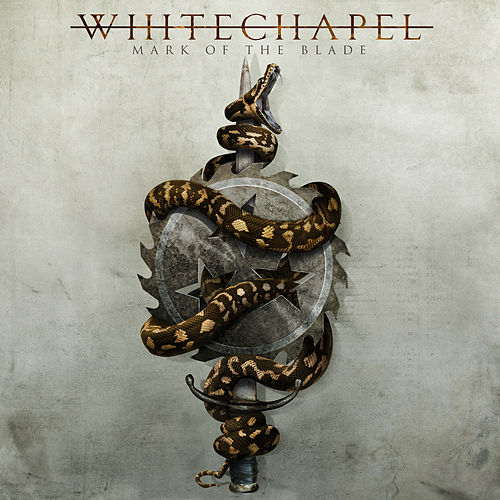 Play & Download Mark of the Blade by Whitechapel | Napster