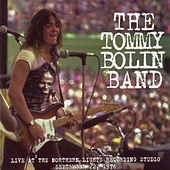 Live at the Northern Lights Studio 9/22/76 (Original Recording Remastered) by Tommy Bolin