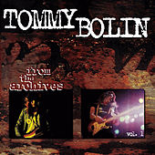 From the Archives Vol. 1 (Original Recording Remastered) [Anniversary Edition] by Tommy Bolin
