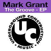 The Groove - EP by Mark Grant