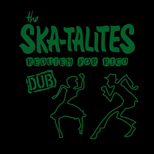 Dub for Rico by The Skatalites