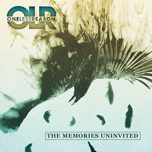 Play & Download The Memories Uninvited by One Less Reason | Napster