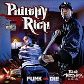 Funk or Die by Philthy Rich