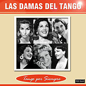 Play & Download Las Damas del Tango by Various Artists | Napster