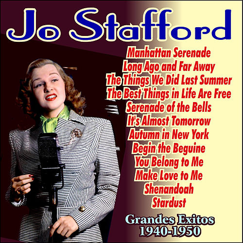 Play & Download Grandes Exitos 1940-1950 by Jo Stafford | Napster