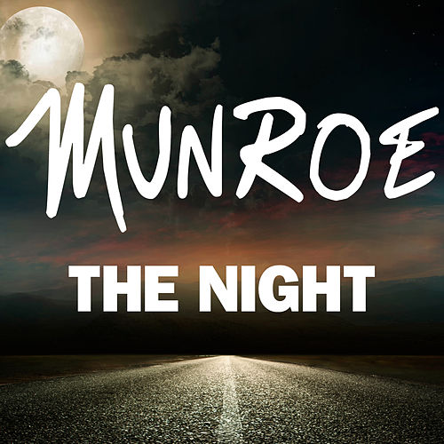 Play & Download The Night by Munroe | Napster