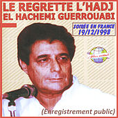 Play & Download Une soirée en France (Live) by Hachemi Guerouabi | Napster