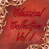 Classical Collection Vol.I by Various Artists