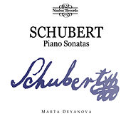 Play & Download Schubert: Piano Sonatas by Marta Deyanova | Napster
