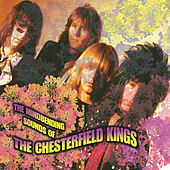 Play & Download The Mindbending Sounds of the Chesterfield Kings by The Chesterfield Kings | Napster