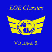 Play & Download Eoe Classics, Vol. 5 by Various Artists | Napster