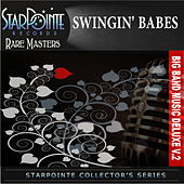 Big Band Music Deluxe: Swinging Babes, Vol. 2 by Various Artists