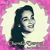 Play & Download Chavela Vargas - Sus Grandes Éxitos, Vol. 2 by Chavela Vargas | Napster