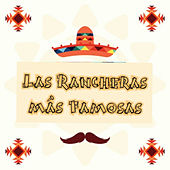 Las Rancheras Más Famosas by Various Artists