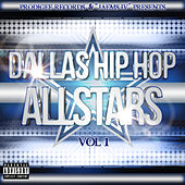 Play & Download Dallas Hip Hop Allstars, Vol. 1 by Various Artists | Napster