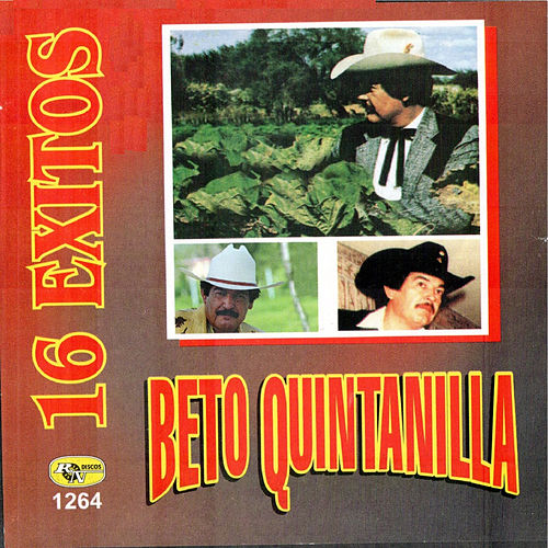 Play & Download 16 Exitos by Beto Quintanilla | Napster