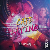 Cafe Cantante - 12am by Various Artists
