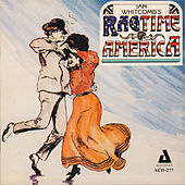 Play & Download Ian Whitcomb's Ragtime America by Ian Whitcomb | Napster