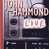 Play & Download Live by John Hammond | Napster