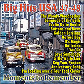 Big Hits USA 47-48 - Moments to Remember by Various Artists