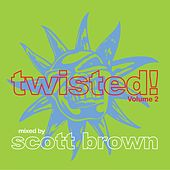 Play & Download Twisted!, Vol. 2 - EP by Various Artists | Napster