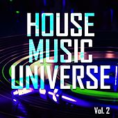 Play & Download House Music Universe, Vol. 2 - EP by Various Artists | Napster