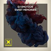 Play & Download Sweet Memories by DJ E Motion | Napster