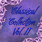 Play & Download Classical Collection Vol.II by Various Artists | Napster