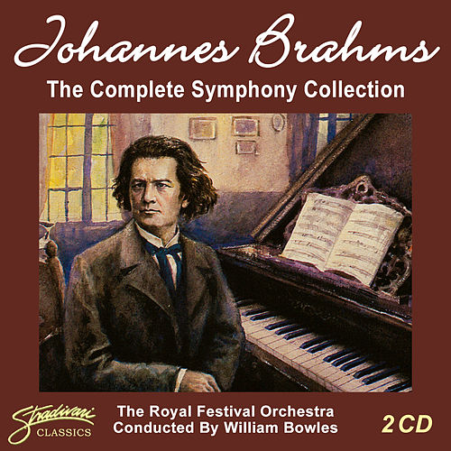 Johannes Brahms - The Complete Symphony Collection by The Royal Festival Orchestra