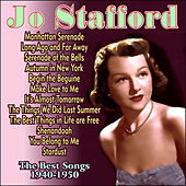 Play & Download The Best Songs 1940-1950 by Jo Stafford | Napster