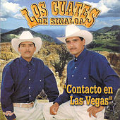 Play & Download Contacto en las Vegas by Los Cuates De Sinaloa | Napster