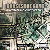 Play & Download Mixtape Monthly, Vol. 10 by Horseshoe G.A.N.G. | Napster