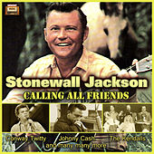 Stonewall Jackson Calling All Friends von Various Artists