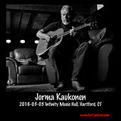 Play & Download 2016-03-05 Infinity Music Hall, Hartford, Ct (Live) by Jorma Kaukonen | Napster