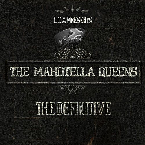 The Definitive by Mahotella Queens
