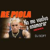 Play & Download No Me Vuelvo a Enamorar (Remix) by Repiola | Napster